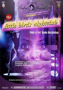 spectacol little birds nightclub teatrul muzical galati