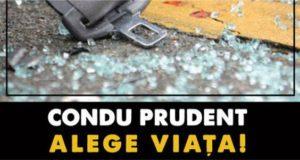 Condu prudent, Alege viata! Editia a II -a, 8 Octombrie 2017