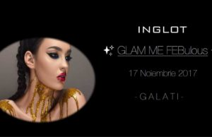 Inglot prezintă GLAM ME FEBulous la Hotel Faleza