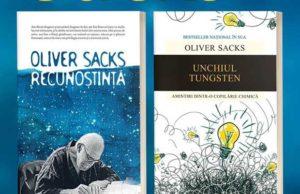 """Despre """"Recunoștință"""" și """"Unchiul Tungsten"""" de Oliver Sacks"""