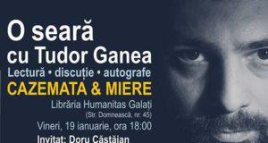 O seară cu Tudor Ganea la Galați - Librăria Humanitas