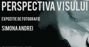 Perspectiva Visului, expozitie de fotografie - Simona Andrei - Galaţi