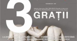 cele 3 gratii - premieră - teatrul dramatic fani tardini galati