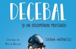 Decebal și un solomonar misterios de Simona Antonescu