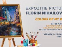 """Florin Mihailovici: Expoziție de pictură """"Colors Of My Way"""""""
