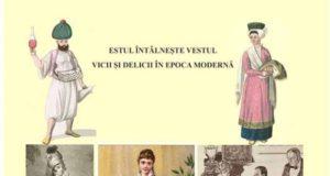 """Expoziţia """"Estul Întâlneşte Vestul: Vicii şi Delicii în Epoca Modernă"""", la sediul Muzeului Brăilei """"Carol I"""""""