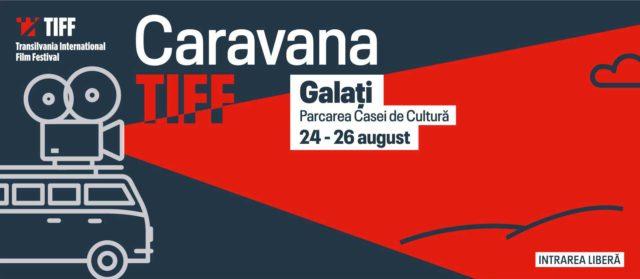 Caravana TIFF revine în Galați pentru 3 seri de cinema în aer liber
