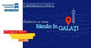Cafeneaua civică - Ediţia I - Rămân în Galați, la Librăria Humanitas