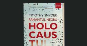 Pământul negru. Holocaustul | Lansare de carte