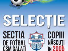 Luni va avea loc selecţia pentru secţia de fotbal CSM Galaţi - copiii născuţi în 2005