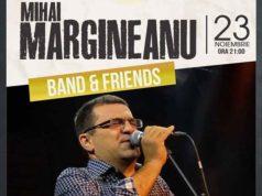 Mihai Mărgineanu și Banda veselă - pe 23 noiembrie la Galați