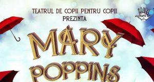 """""""Mary Poppins călătorește"""" - spectacol pentru copii"""