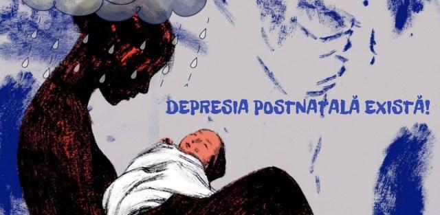 Depresia postnatală există! Campanie de conștientizare