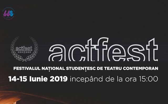 Actfest - Festivalul Studenţesc de Teatru Contemporan - ediţia a VII-a