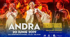 """Andra vine la Galaţi cu turneul naţional """"Tradiţional"""", pe 20 iunie"""