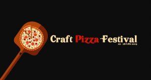 Craft Pizza Festival - Sortimente noi în ediție limitată și Pizza desert