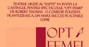 """Casting """"Opt femei"""" de Robert Thomas la Teatrul Muzical """"Șapte"""""""