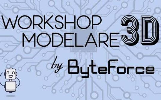 Echipa de robotică ByteForce vă invită la un Workshop de Modelare 3D