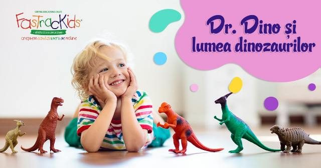 FasTrack Summer Camp- Dr. Dino și lumea dinozaurilor