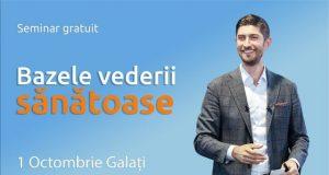 """Seminar gratuit - """"Bazele Vederii Sănătoaase"""" cu Flavius Adrian Țurcanu"""