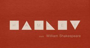 Hamlet după William Shakespeare - un specatcol eveniment