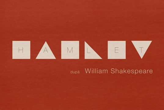 Hamlet după William Shakespeare - un specatcol eveniment