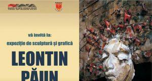 Vernisajul expoziției de sculptură şi grafică semnată Leontin Păun
