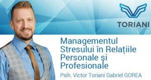 Managementul stresului în relațiile personale și profesionale