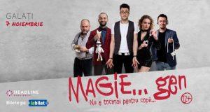 """Magie, gen... la Teatrul Dramatic """"Fani Tardini"""" Galați"""