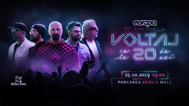 Concert aniversar Voltaj - Ca la 20 de ani, la Brăila Mall