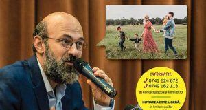 Brăila: Conferință gratuită - familie, comunitate și provocările cotidiene