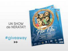 GIVEAWAY! Câștigă unul din cele două bilete la show-ul FLU FLU!!