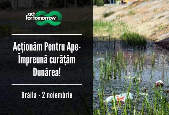 """""""Împreună curăţăm Dunărea, la Brăila"""" - acțiune de ecologizare pe 2 noiembrie"""