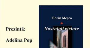 Nostalgii viciate Florin Meșca